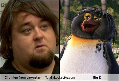 big z,penguins,pawnstar,totally looks like,funny,chumlee