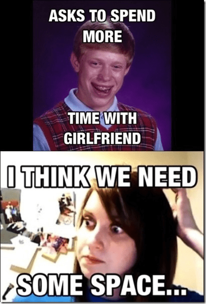 Bad Luck Brian Can't Ever Stay With Overly Attached Girlfriend