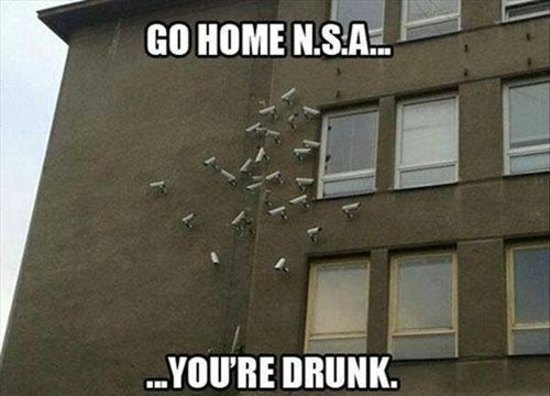 N.S.A. ur drunk