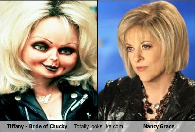 dolls,totally looks like,Nancy Grace,Bride of Chucky,funny
