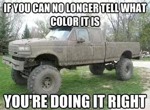Mudding Done Right