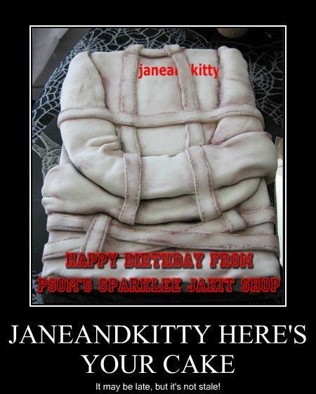 JANEANDKITTY HERE'S YOUR CAKE
