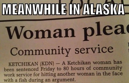Just Another Day in Alaska