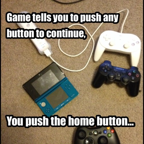 Well, it said ANY button!