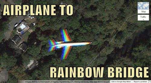 AIRPLANE TO  RAINBOW BRIDGE