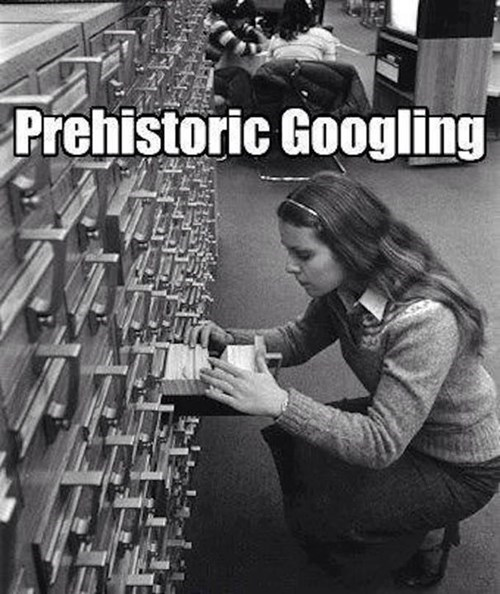 How We Used to Gather Information