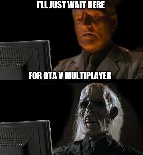 How I feel about GTA V right now