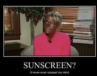 Sunscreen Is for Sissies