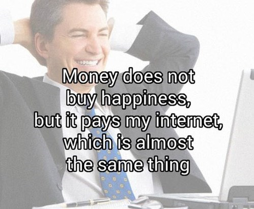 the internets,Close Enough,money