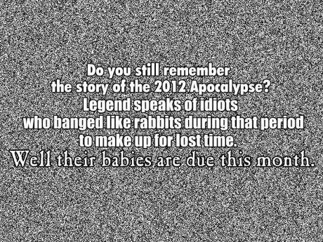 quotes,apocalypse,funny,g rated,dating