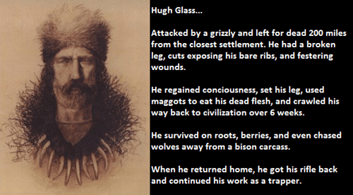 The Manliest Man to Ever Exist: Hugh Glass