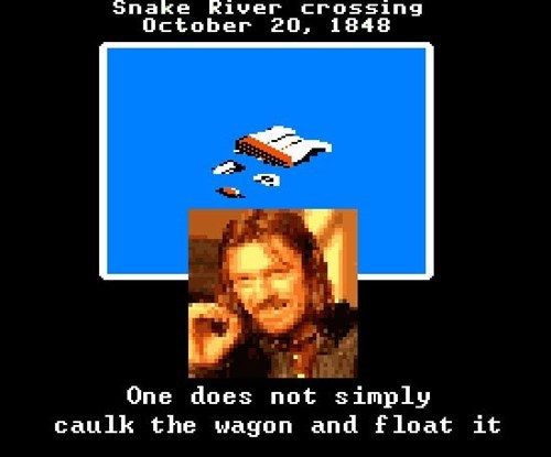 one does not simply,Memes,oregon trail,video games