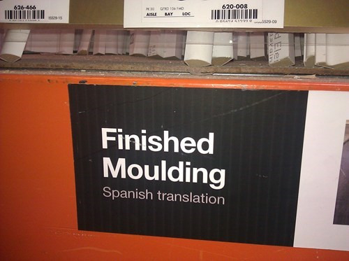 "The Client SAID They Wanted ""Spanish Translation"" on the Sign"