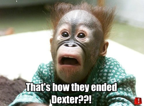 That's how they ended Dexter??!