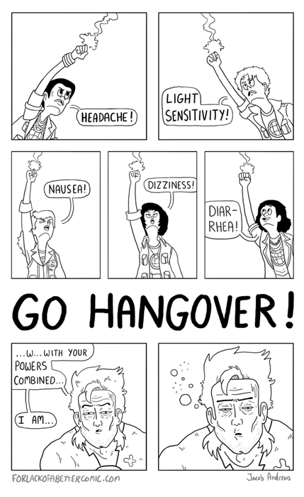 Captain Hangover!