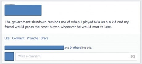 government shutdown,n64,that one friend,i quit,failbook,g rated