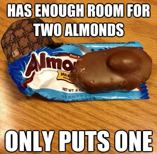 Scumbag Almond Joy