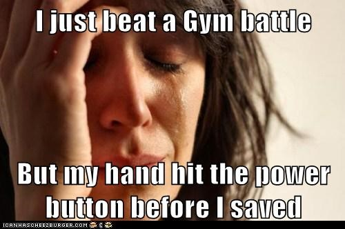 I just beat a Gym battle  But my hand hit the power button before I saved