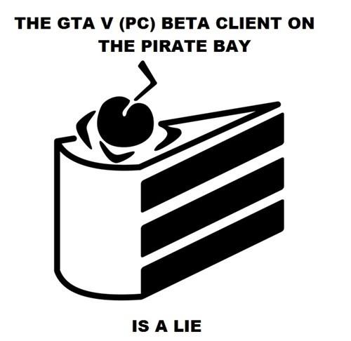 the cake is a lie,pirating,grand theft auto v