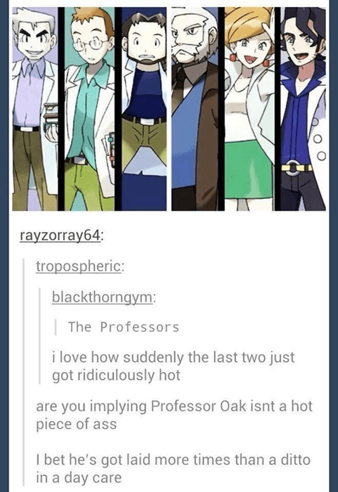 Professor Oak is the George Clooney of Pokémon