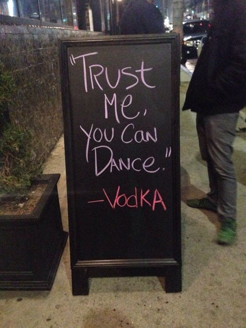 Witty Bar Sign of the Day: Trustworthy Vodka?
