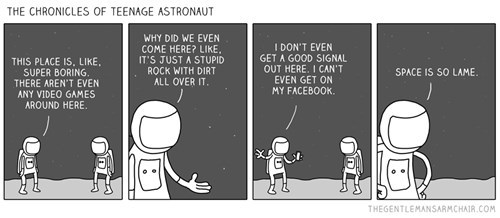 Teenage Astronauts Will Understand