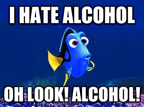 Every Time You Drink Too Much