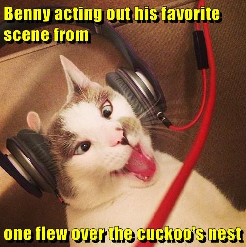 Benny acting out his favorite scene from   one flew over the cuckoo's nest