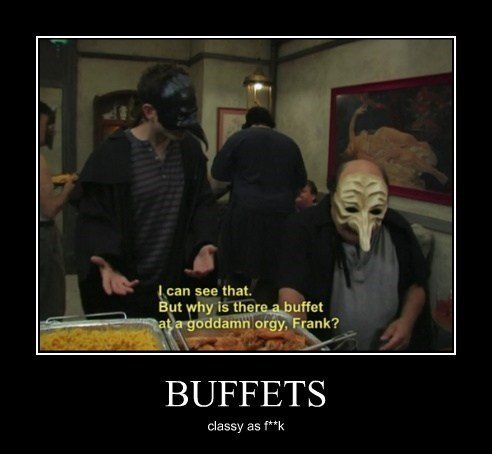 buffet,its-always-sunny,sexy times,funny