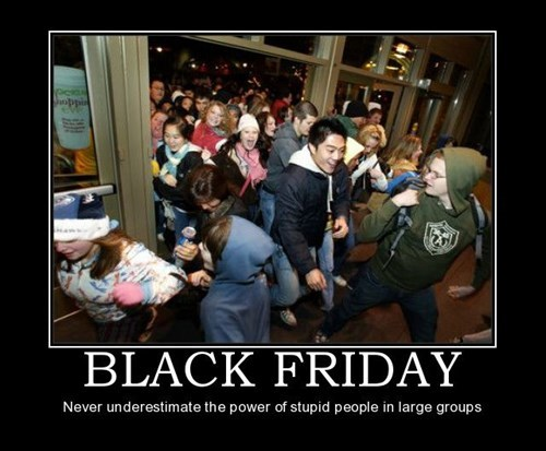 black friday,funny,idiots