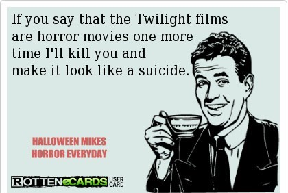 Twilight films SUCK!