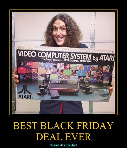 black friday,weird al,wtf