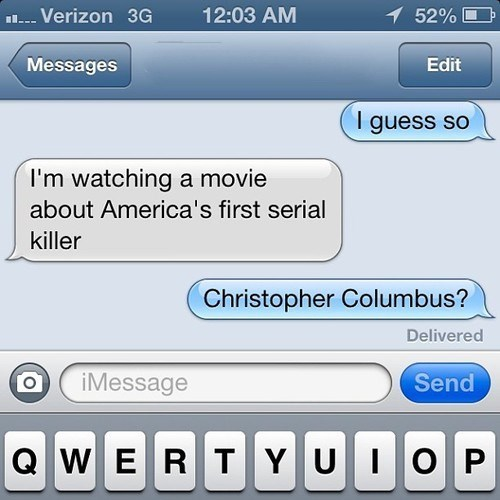 america,christopher columbus,serial killers,television,texting