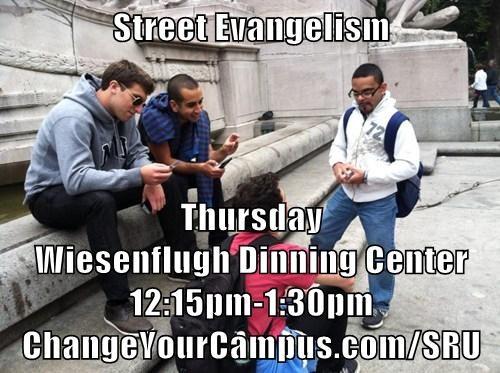 Street Evangelism  Thursday                                                                                              Wiesenflugh Dinning Center