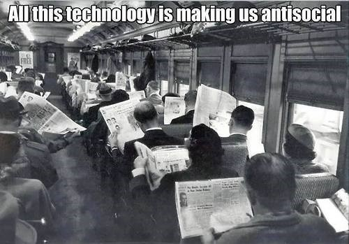 Proof That Technology Has Nothing to Do With Us Being Antisocial