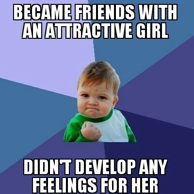 It's Nice When You Don't Even Have to Deal With the Friendzone