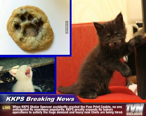 KKPS Breaking News - When KKPS Skolar Spencer accidently created the Paw Print Cookie, no one anticipated its enormous popularity. KKPS greatly expands its bakery operations to satisfy the huge demand and many new Chefs are being hired.