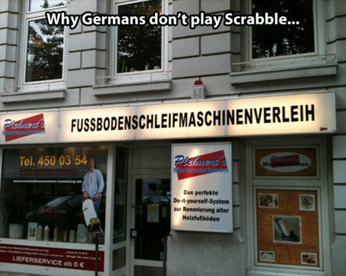 languages,german,business names,long words,Germany,scrabble,monday thru friday,g rated