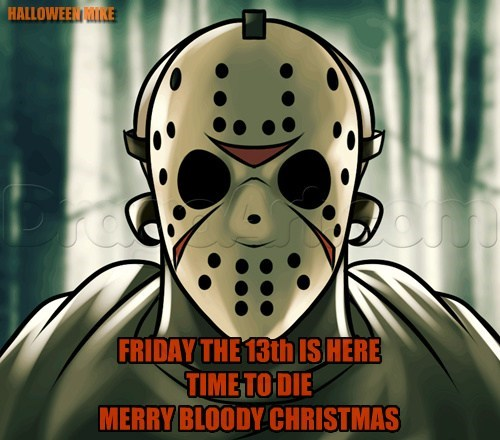 Friday the 13th is here!