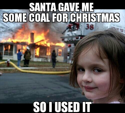 Disaster Girl Loves Getting Coal for Christmas