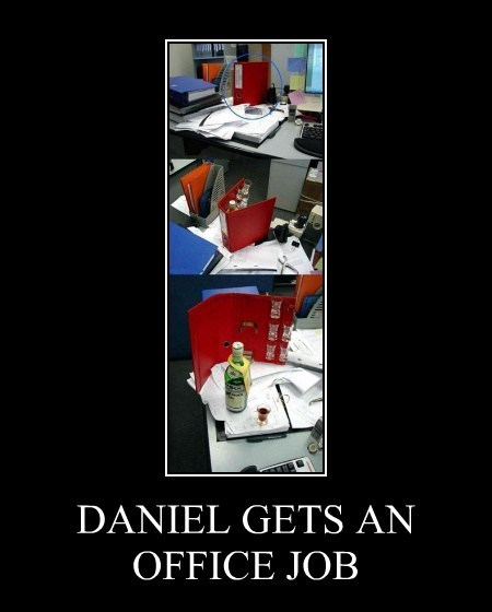 DANIEL GETS AN OFFICE JOB