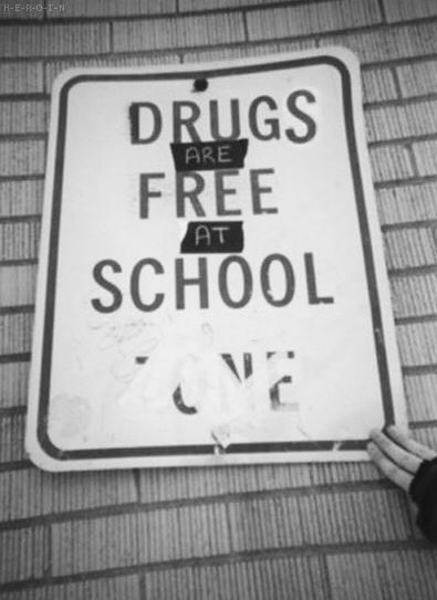 sign,school,drug stuff,funny