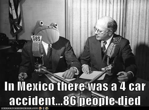 In Mexico there was a 4 car accident...86 people died
