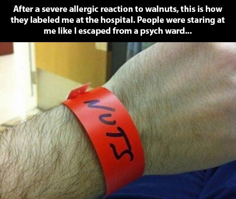 psych ward,walnuts,allergies,hospitals,nuts