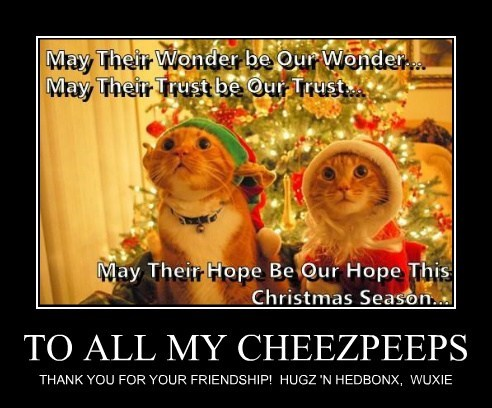 TO ALL MY CHEEZPEEPS