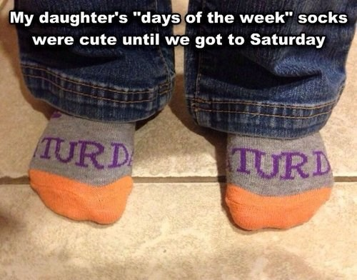 days of the week,kids,parenting,socks,g rated