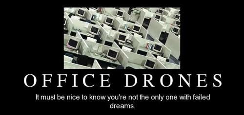 dreams,drones,funny,Office,Sad