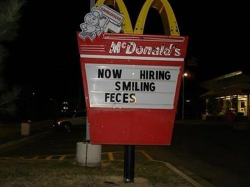 McDonald's,signs,wtf,g rated,monday thru friday