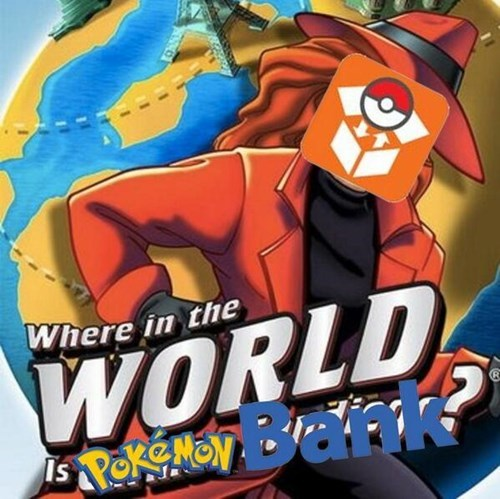Pokémon,pokemon bank,where in the world is carmen sandiego