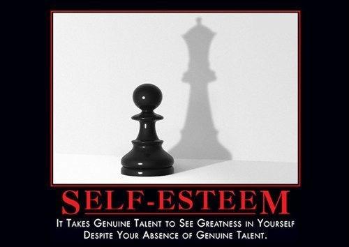 delusion,self esteem,funny